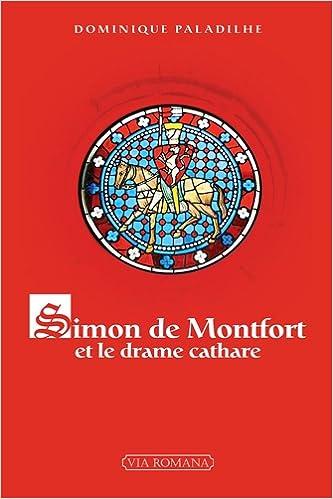 Livre gratuits Simon de Montfort et le drame cathare epub, pdf