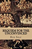 img - for Requiem for the Unconvinced: Charles Dickson Chapbook Winner book / textbook / text book