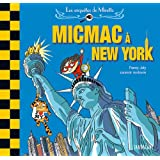 ------ : Micmac à New York
