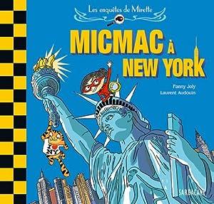 """Afficher """"Les enquêtes de Mirette Micmac à New York"""""""