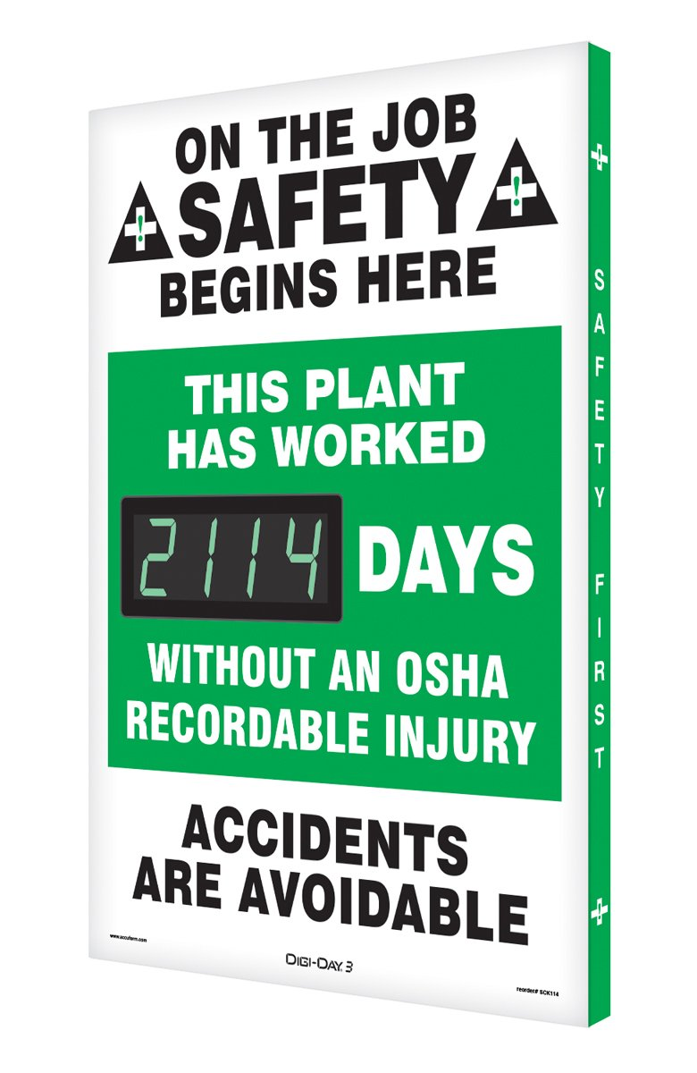 SCK114 Aluminum Digi-Day Electronic Scoreboard,''ON The Job Safety Begins HERE - This Plant HAS Worked #### Days Without an OSHA RECORDABLE Injury - Accidents are AVOIDABLE''