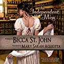 An Independent Miss: The Women of the Woods, Book 3 Audiobook by Becca St. John Narrated by Mary Sarah Agliotta