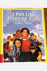 PAPA LIKE EVERYONE Paperback