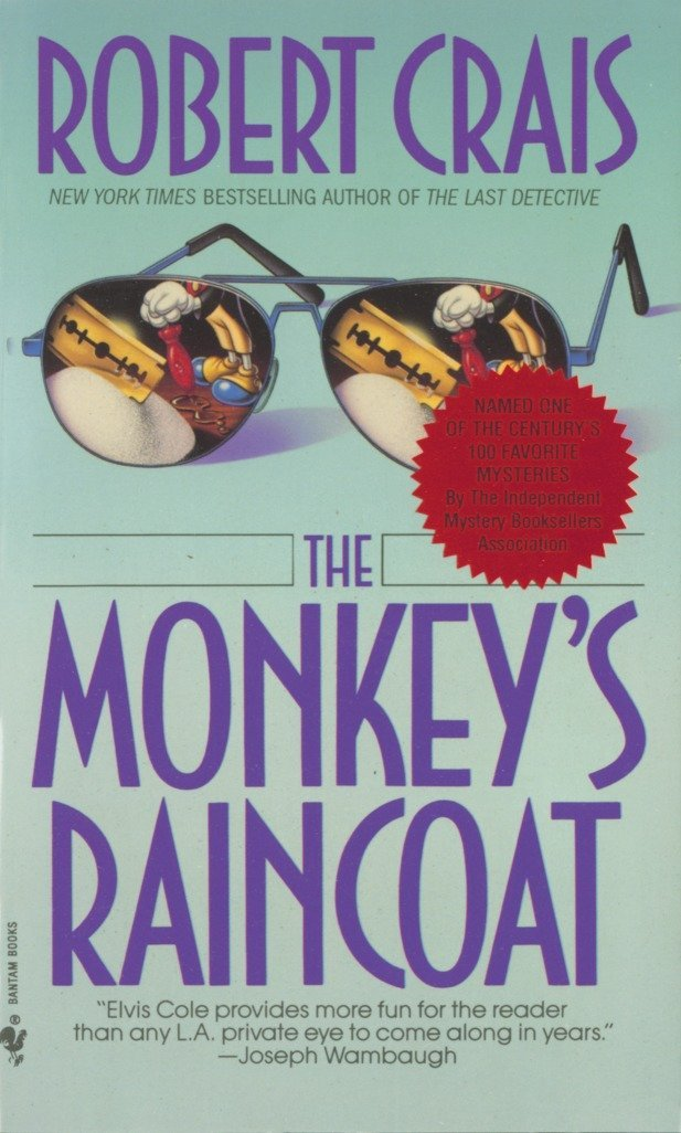 Read Online The Monkey's Raincoat (Elvis Cole) ebook