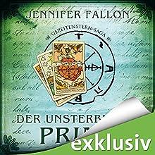 Der unsterbliche Prinz (Gezeitensternsaga 1) Hörbuch von Jennifer Fallon Gesprochen von: Oliver Siebeck