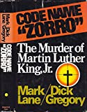 """Code Name """"Zorro"""": The Murder of Martin Luther King, Jr"""
