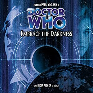 Doctor Who - Embrace the Darkness Audiobook