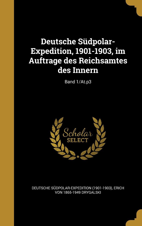 Deutsche Sudpolar-Expedition, 1901-1903, Im