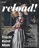 reload! Tracht - Kunst - Moderne
