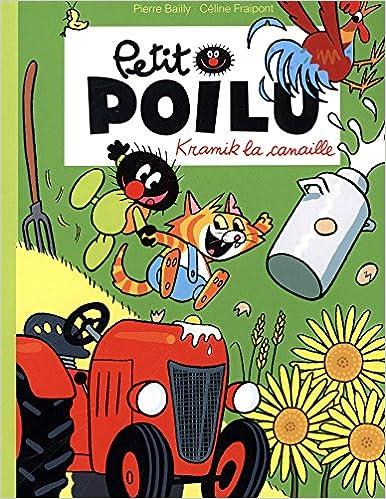 Petit Poilu : Kramik la canaille