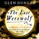 The Last Werewolf Audiobook by Glen Duncan Narrated by Robin Sachs