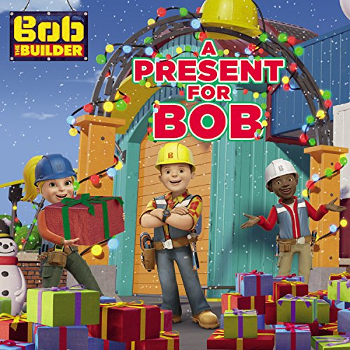Bob the Builder: A Present for Bob