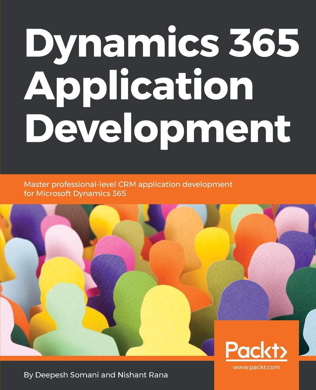 Dynamics 365 Application Development: Master professional