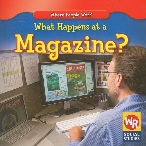 Download What Happens at a Magazine? (Where People Work) PDF