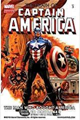Captain America: The Death of Captain America Vol. 3: The Man Who Bought America Kindle Edition