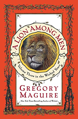 A Lion Among Men [Gregory Maguire] (Tapa Dura)