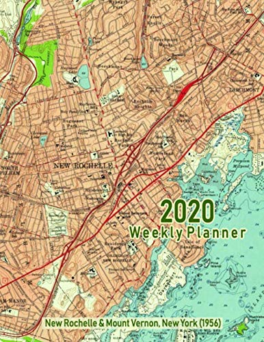 2020 Weekly Planner: New Rochelle & Mount Vernon, New York (1956): Vintage Topo Map Cover