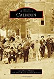 img - for Calhoun (Images of America) book / textbook / text book