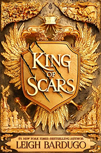 King of Scars (King of Scars Duology Book 1) by [Bardugo, Leigh]