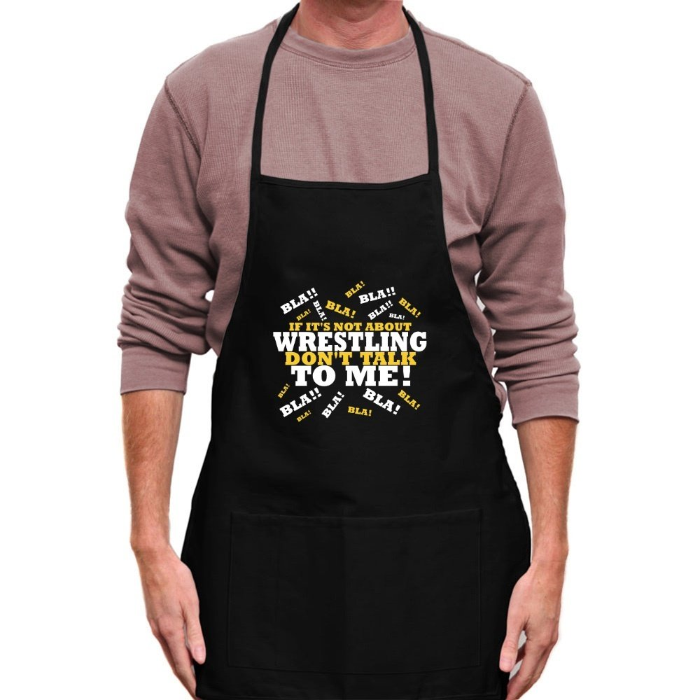 Teeburon IF IT'S NOT ABOUT Wrestling DON'T TALK TO ME ! Apron by Teeburon