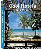 Cool Hotels Beach Resorts