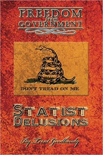 Book Freedom from Government: Statist Delusions