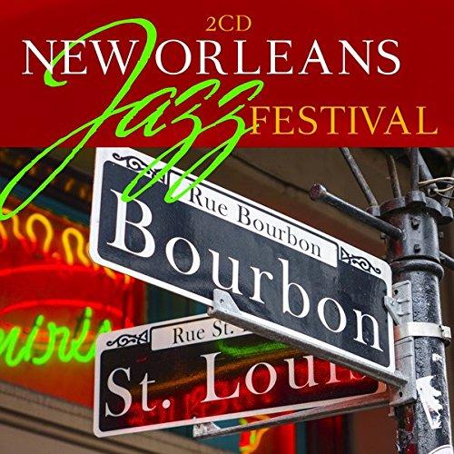 - New Orleans Jazz Festival