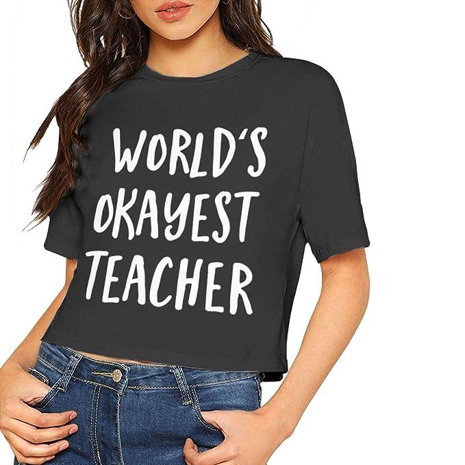 b691438115e World s Okayest Teacher Navel Shirt Crop Top for Women at Amazon ...