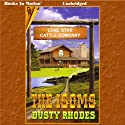 The Isoms: Book 1 Audiobook by Dusty Rhodes Narrated by Gene Engene