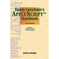 [(Danny Goodman's AppleScript Handbook)] [By (author) Danny Goodman] published on (April, 2000)