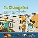 Lingufant - Im Kindergarten/ En la guarderia: deutsch/ spanisch Hörbuch von Sabrina Heuer-Diakow Gesprochen von: Tobias Diakow, José Narciandi