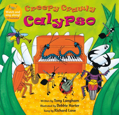 Creepy Crawly Calypso PB w CDEX (Barefoot Books Singalongs)