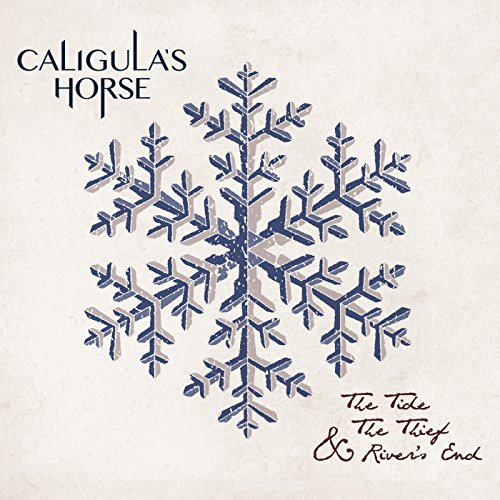 Caligulas Horse - The Tide The Thief And Rivers End - REISSUE - CD - FLAC - 2017 - NBFLAC Download