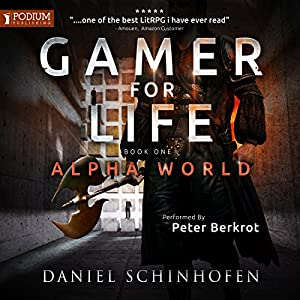 Download audiobook Gamer for Life: Alpha World, Book 1