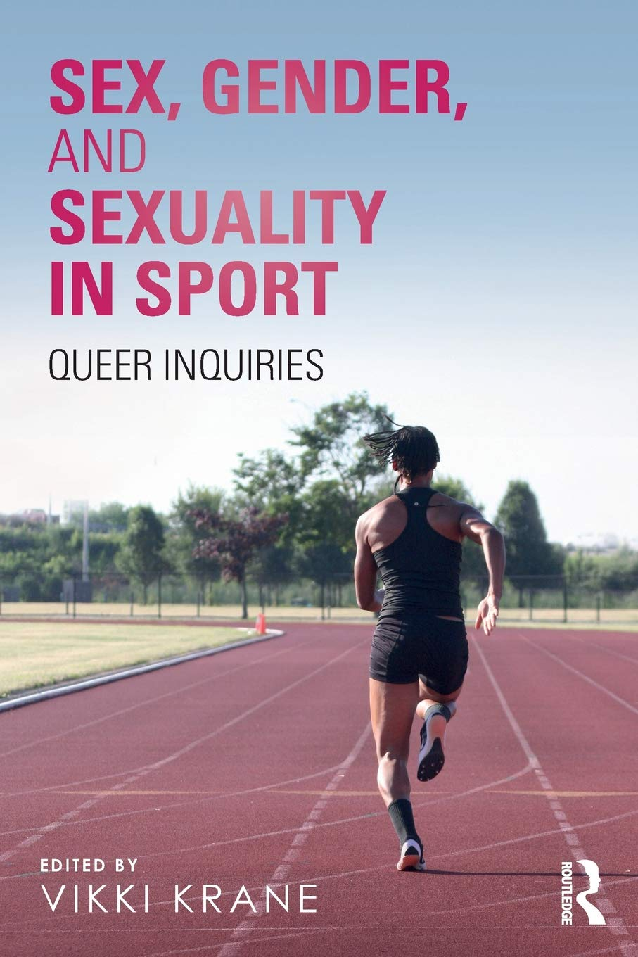 Sex Gender And Sexuality In Sport