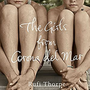 The Girls from Corona del Mar Audiobook