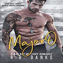 Major O: A Bad Boy Military Romance Audiobook by R.R. Banks Narrated by Rodney Falcon