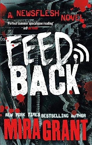 Feedback (Newsflesh Series) Mira Grant