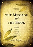 The Message and the Book, John Bowker, 0300192339