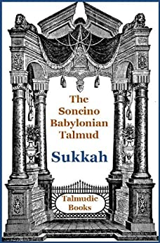 Talmud Sukkah (Soncino Babylonian Talmud Book 16) by [Slotki, Israel W.]