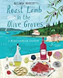 Roast Lamb in the Olive Groves, Belinda Harley, 1742706002
