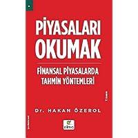 Piyasaları Okumak: Finansal Piyasalarda Tahmin Yöntemleri