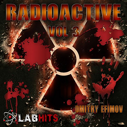 - Radioactive: Hybrid Dubstep Orchestral, Vol. 3
