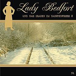 Das Grauen im Nachtexpress - Teil 2 (Lady Bedfort 51)