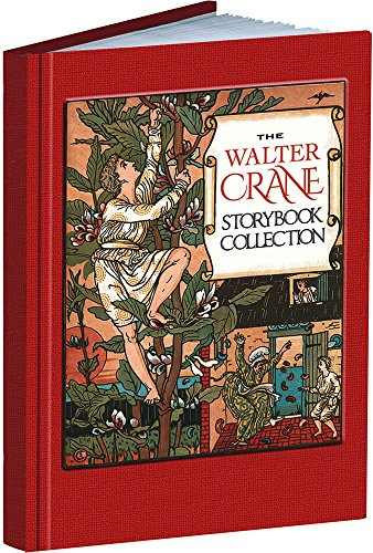 The Walter Crane Storybook Collection (Calla Editions)