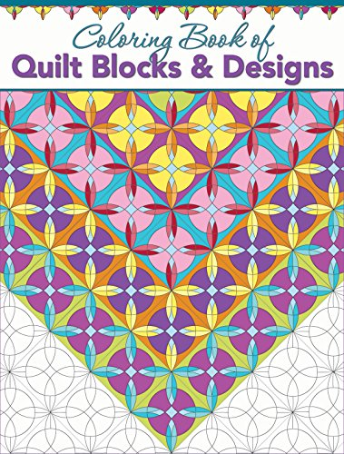 Creative Haven Patchwork Quilt Coloring Book Of Blocks Designs Grandmas Quilts