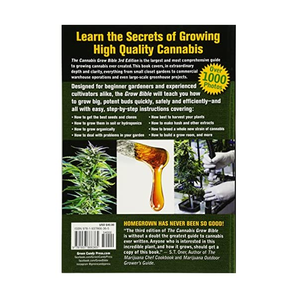 Cannabis Grow Bible, The The Definitive Guide To Growing Marijuana For Recreational And Medicinal Use