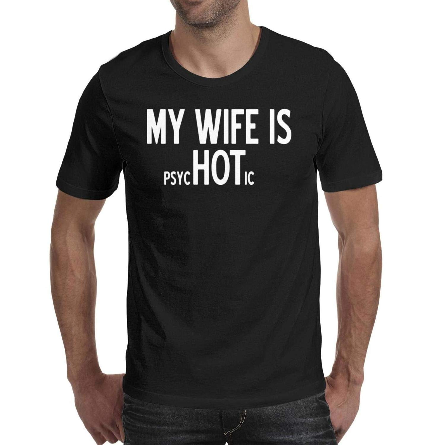 SNEFUEE Men My Wife is Psychotic T-Shirts Cozy Summer Round Neck Short Sleeve Tshirt