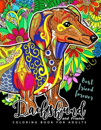 Dachshund coloring book for Adults and Friend: Dog coloring book for dog and puppy lover