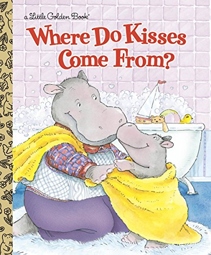 Where Do Kisses Come From? (Little Golden Book) (Buy Where Valentines To)